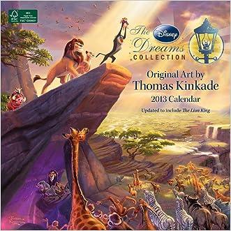 Thomas Kinkade: The Disney Dreams Collection 2013 Wall Calendar written by Disney