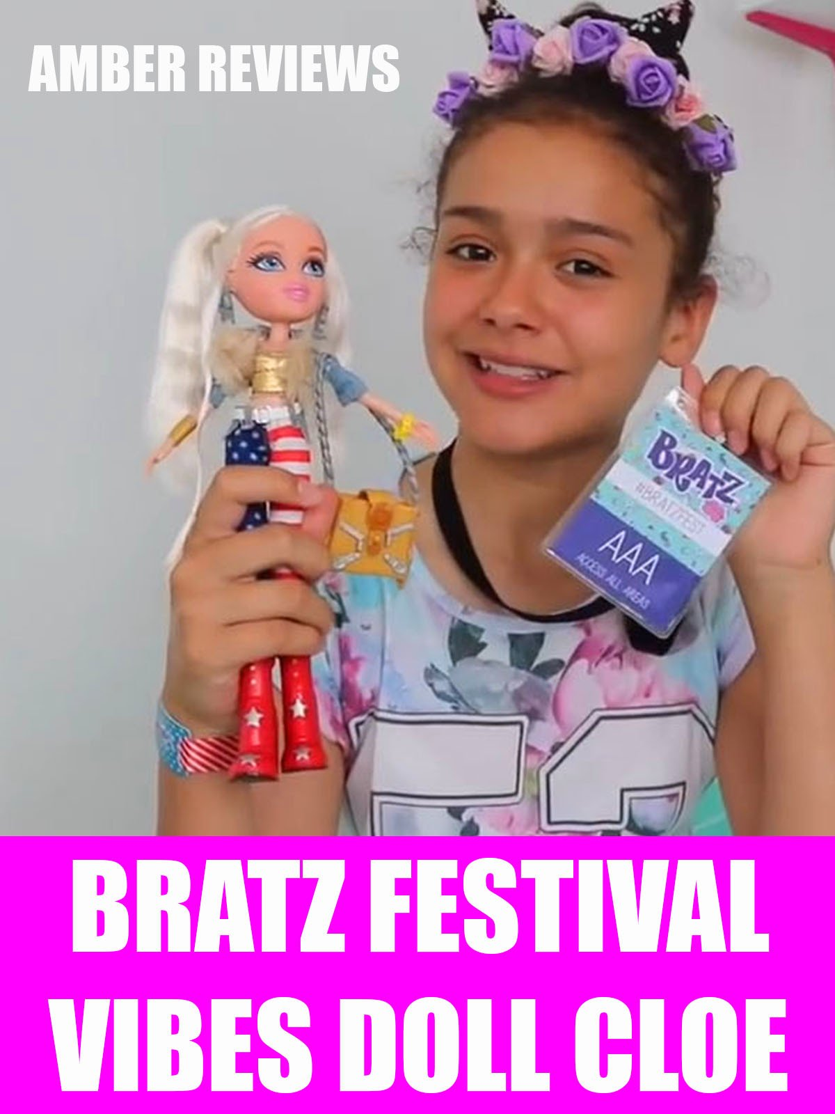 Review: Amber Reviews Bratz Festival Vibes Doll Cloe