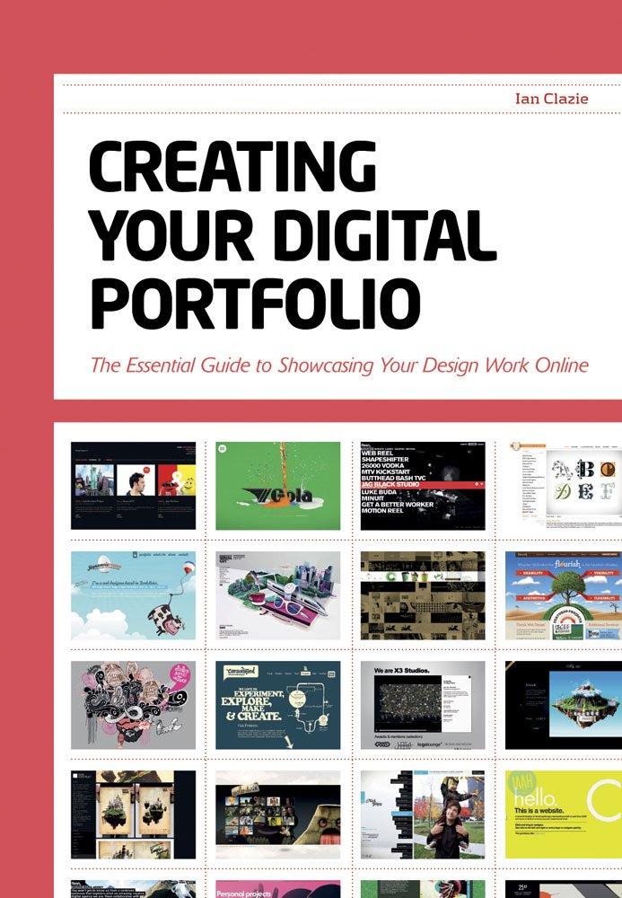 Creating Your Digital Portfolio: The Essential Guide to Showcasing ...