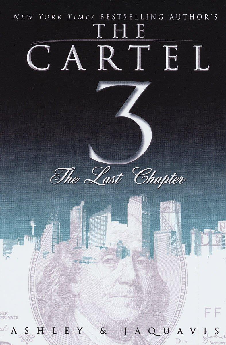 The Cartel series (Books 1 - 3) - Ashley,JaQuavis