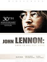 John Lennon: Love Is All You Need