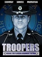 Troopers: Inside the Florida Highway Patrol