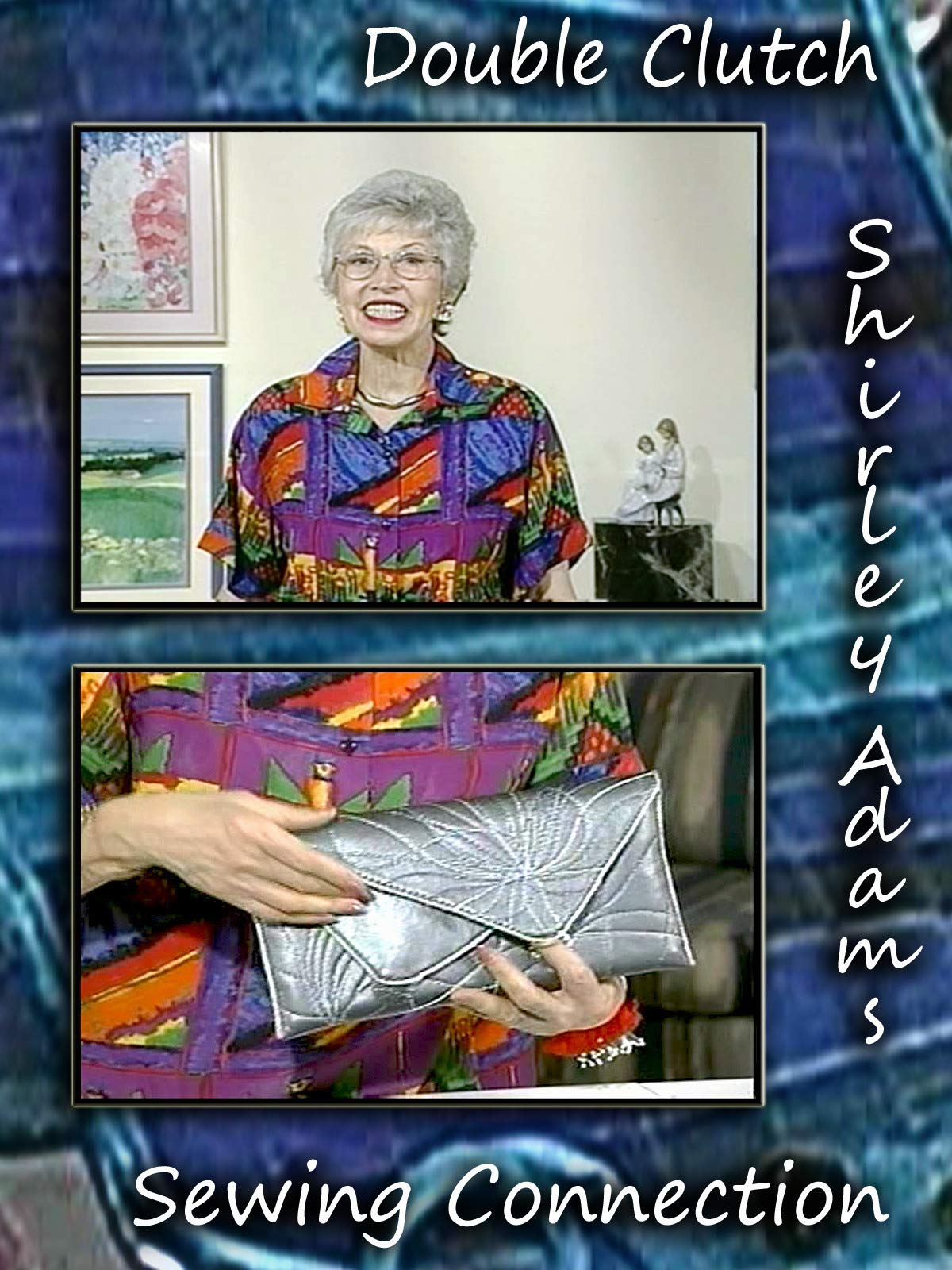 Double Clutch with Shirley Adams Sewing Connection