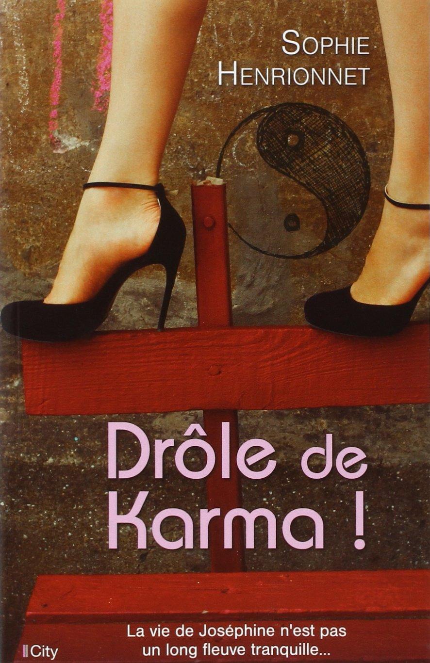 Drôle de Karma ! - Sophie Henrionnet 71jC5W2uF9L
