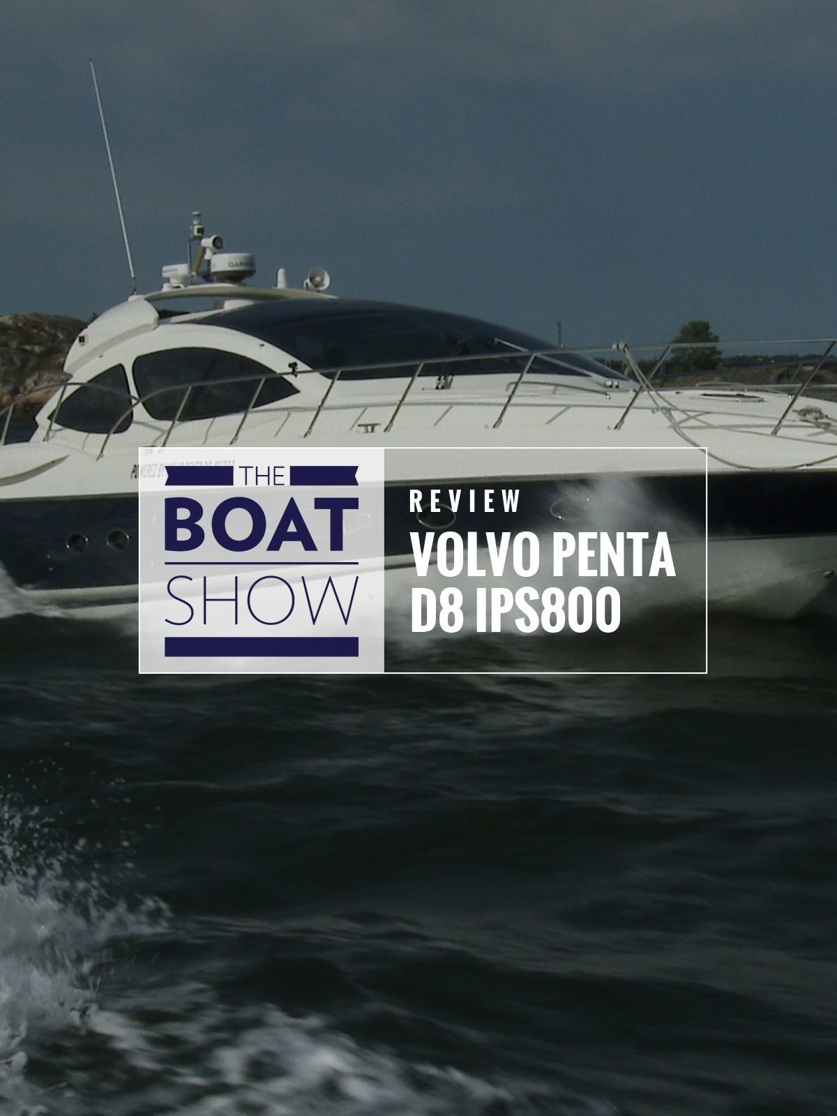 Review: Volvo Penta D8 IPS800 - The Boat Show on Amazon Prime Video UK