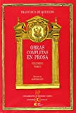 img - for Obras completas en prosa I/ Complete works in prose (Spanish Edition) book / textbook / text book