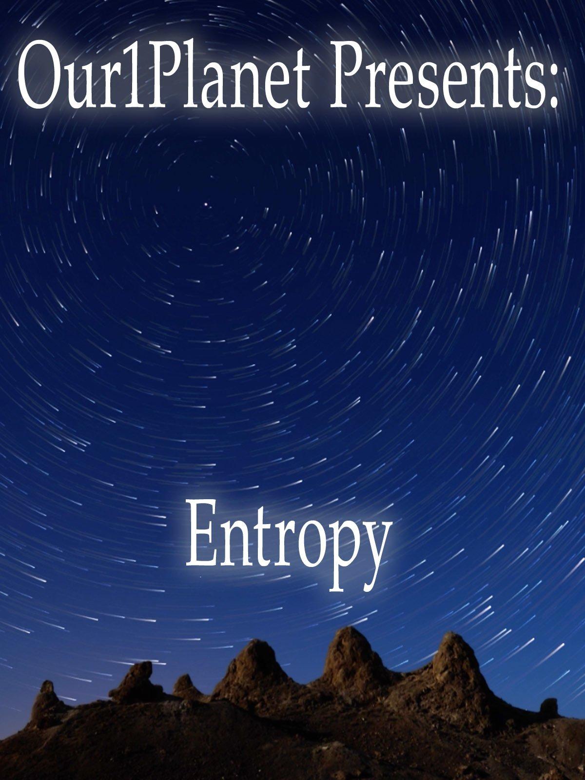 Our1Planet Presents: Entropy on Amazon Prime Video UK
