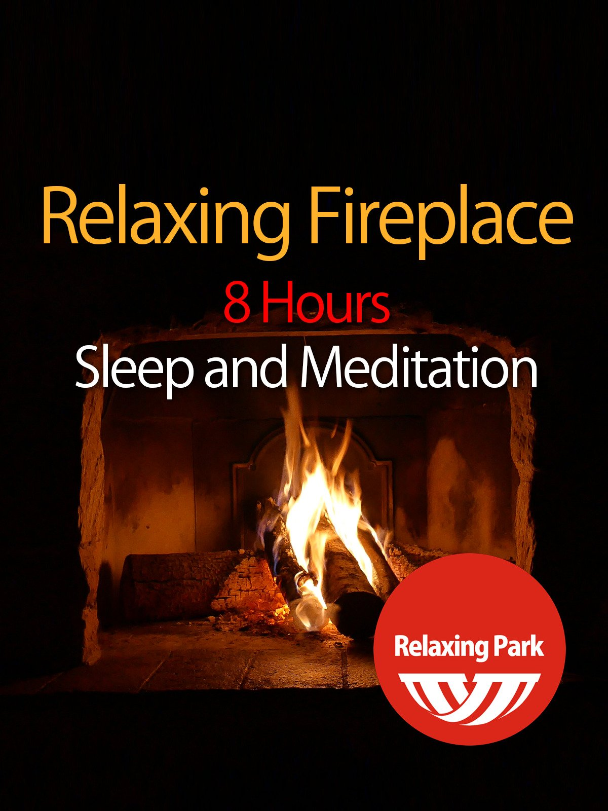 Relaxing Fireplace 8 Hours for Sleep and Meditation