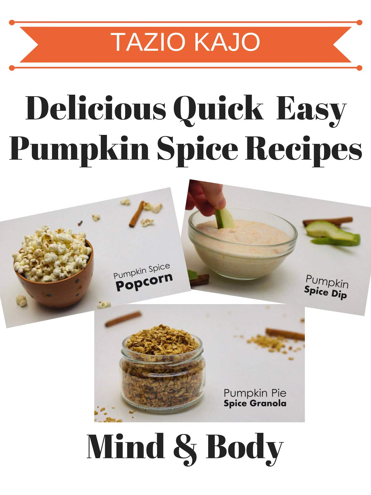 Delicious Quick & Easy Pumpkin Spice Recipes