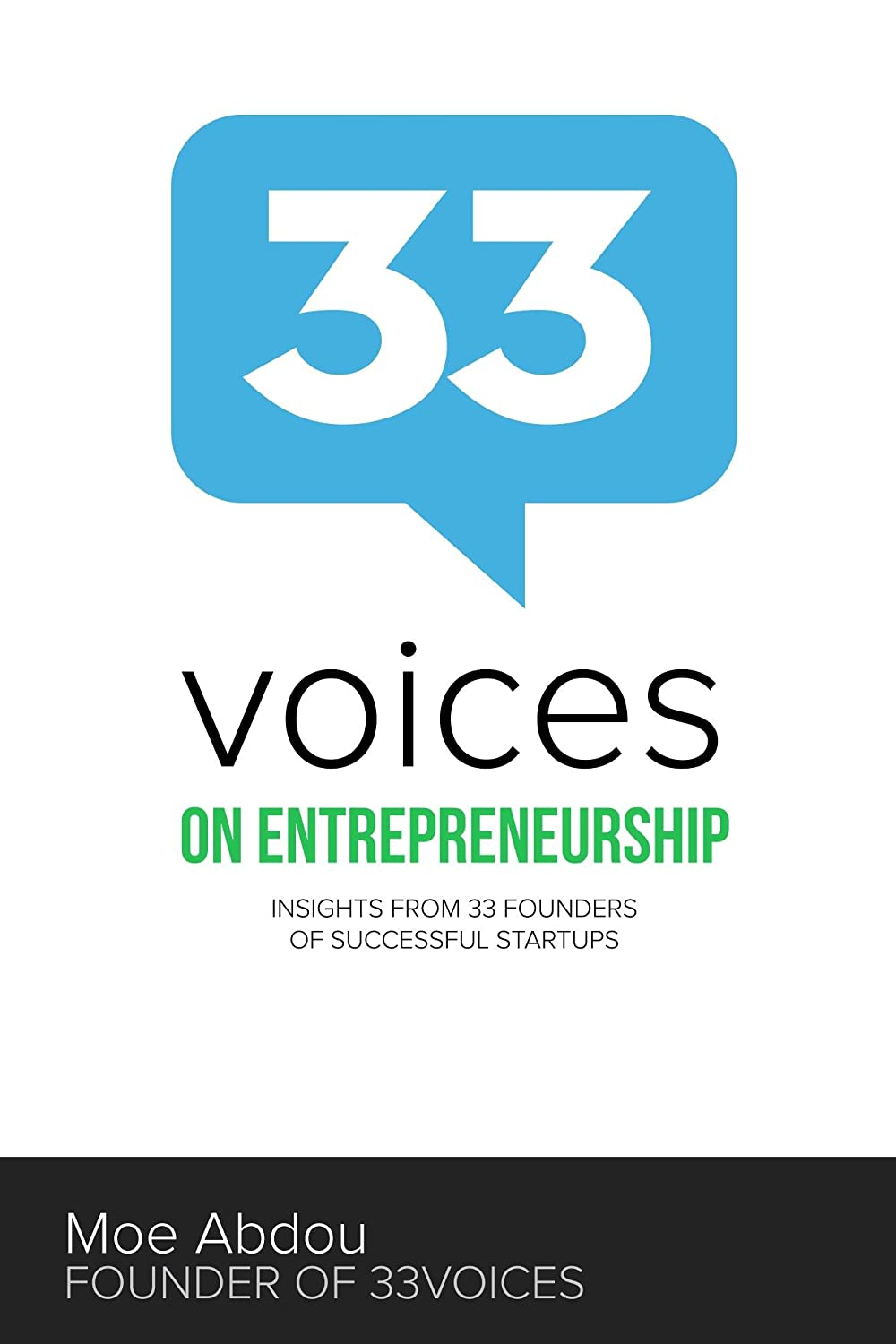 33voices on Entrepreneurship: Insights from 33 Founders of Successful Startups