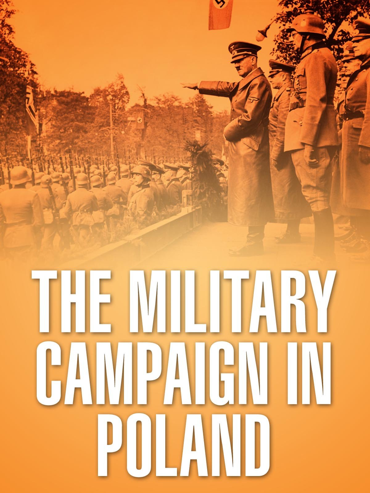 The Military Campaign in Poland on Amazon Prime Instant Video UK