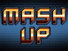 Mash Up Season 1 [HD]