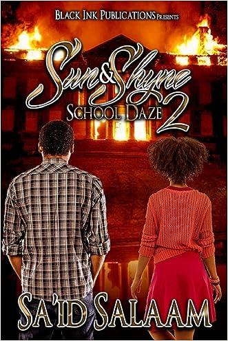 Sun & Shyne 2: School Daze