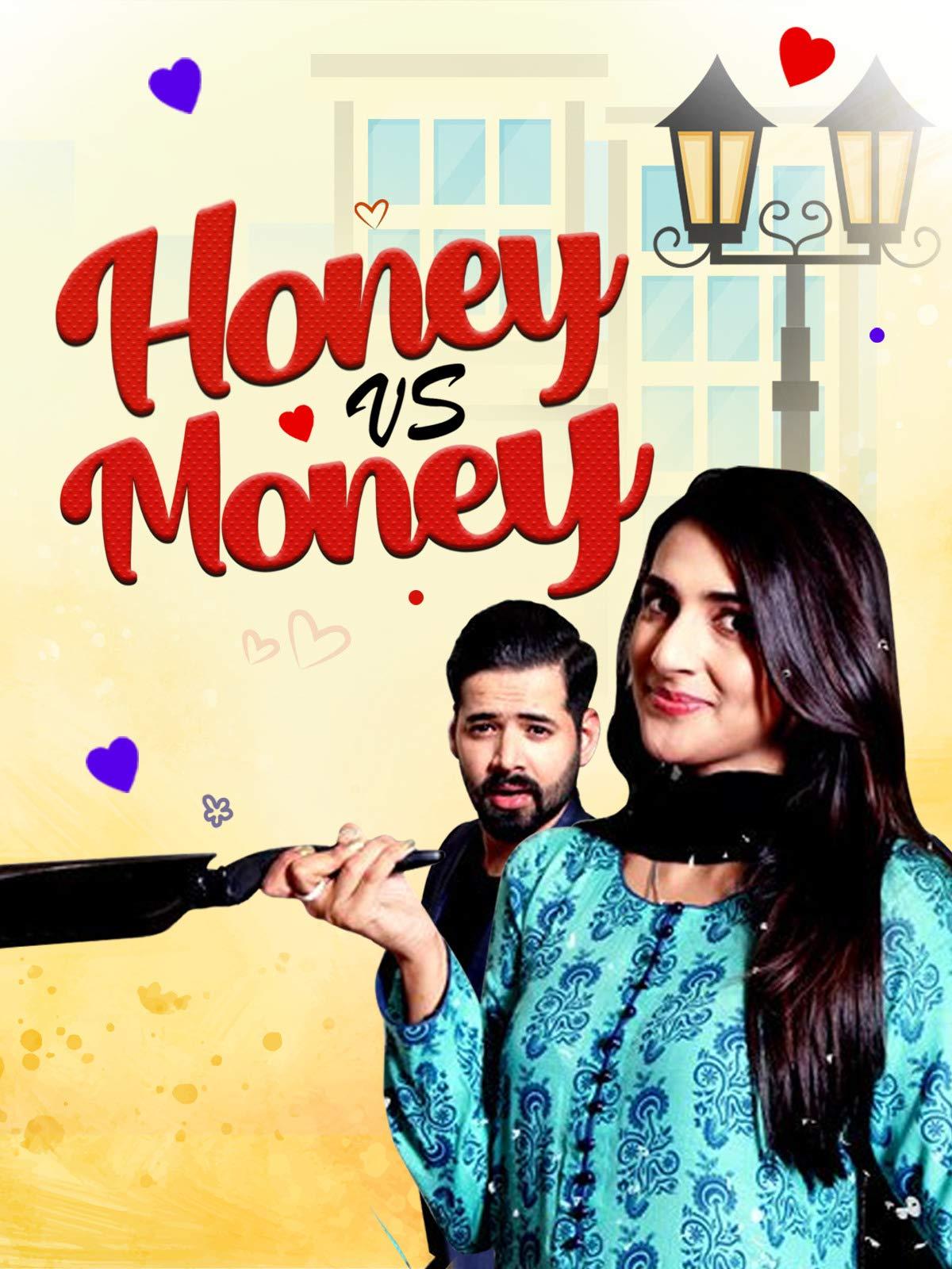 Honey vs. Money on Amazon Prime Video UK