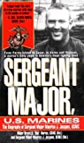 img - for Sergeant Major, U.S. Marines: The Biogrgaphy of Sergeant Major Maurice J. Jacques, USMC book / textbook / text book