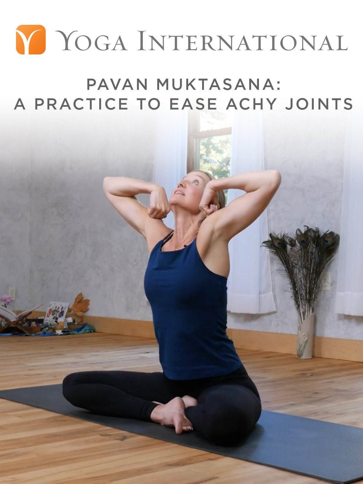 Pavan Muktasana: A Practice to Ease Achy Joints