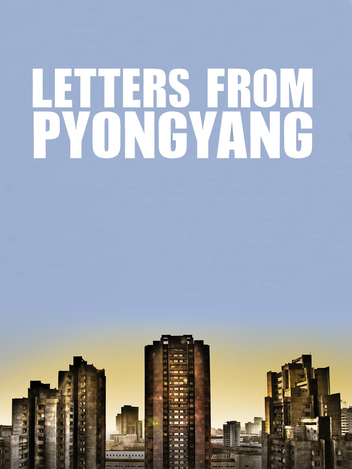 Letters from Pyongyang on Amazon Prime Instant Video UK