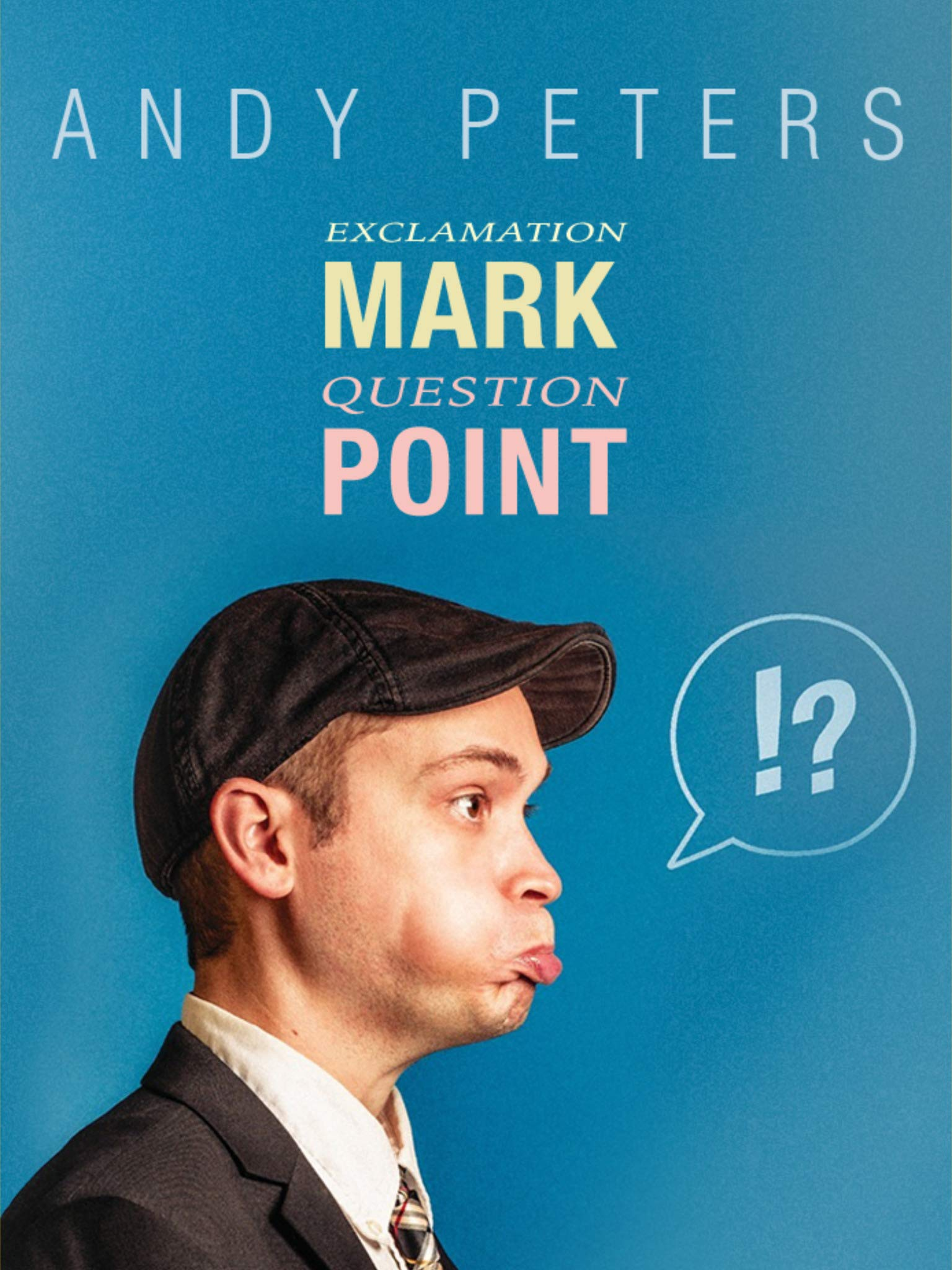 Andy Peters: Question. Point. Exclamation Mark. on Amazon Prime Video UK