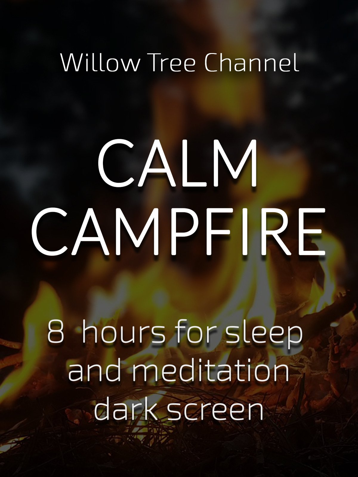 Calm campfire, 8 hours for Sleep and Meditation, dark screen
