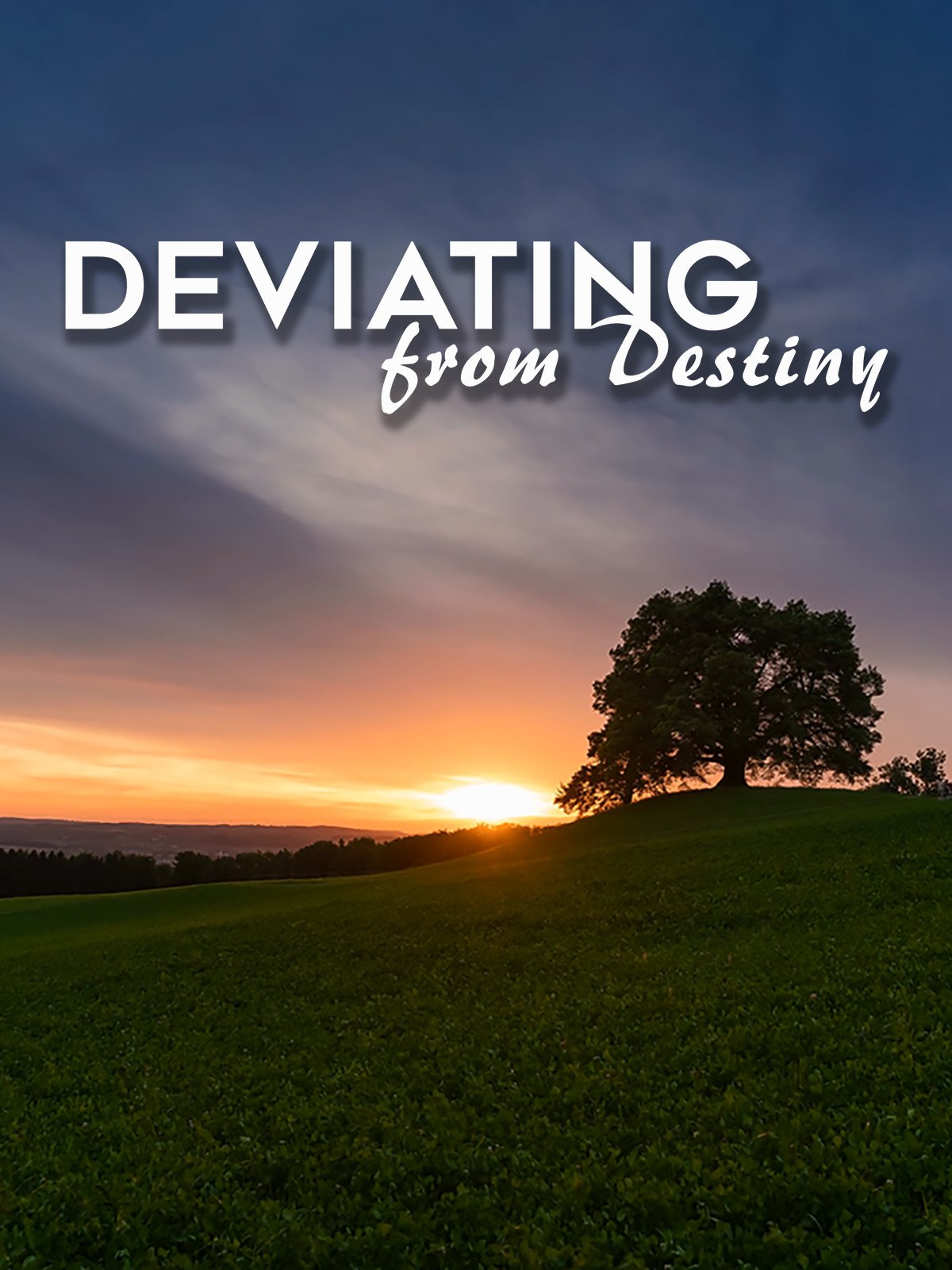 Deviating from Destiny