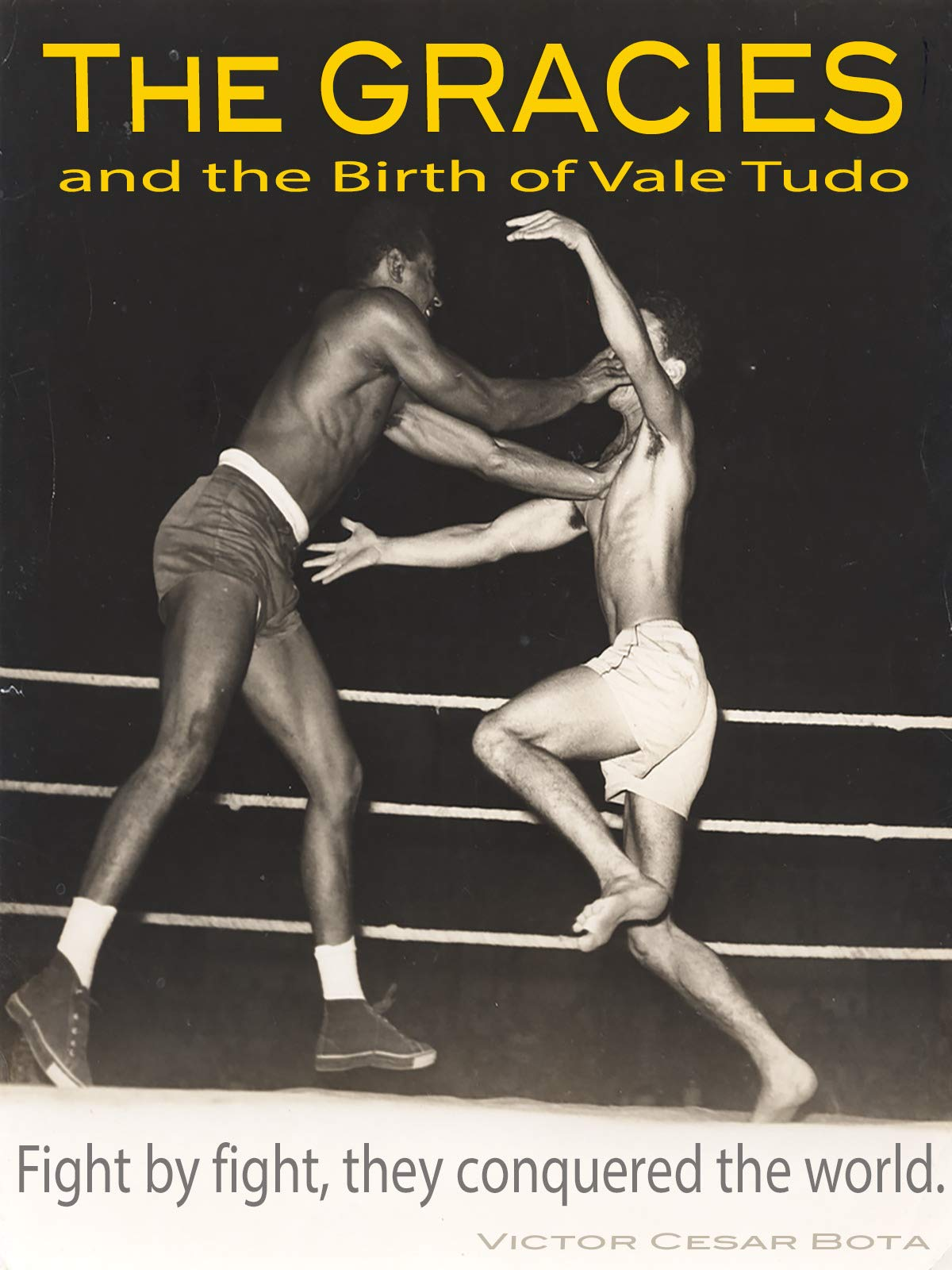 The Gracies and the Birth of Vale Tudo on Amazon Prime Video UK