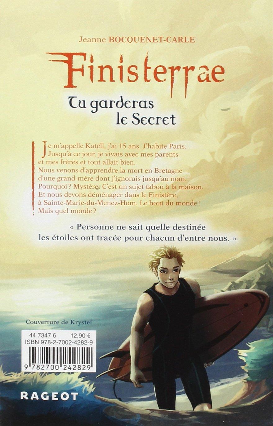 [Critique Littéraire] Finisterrae - Tome 1: TU GARDERAS LE SECRET - Jeanne Bocquenet-Carle