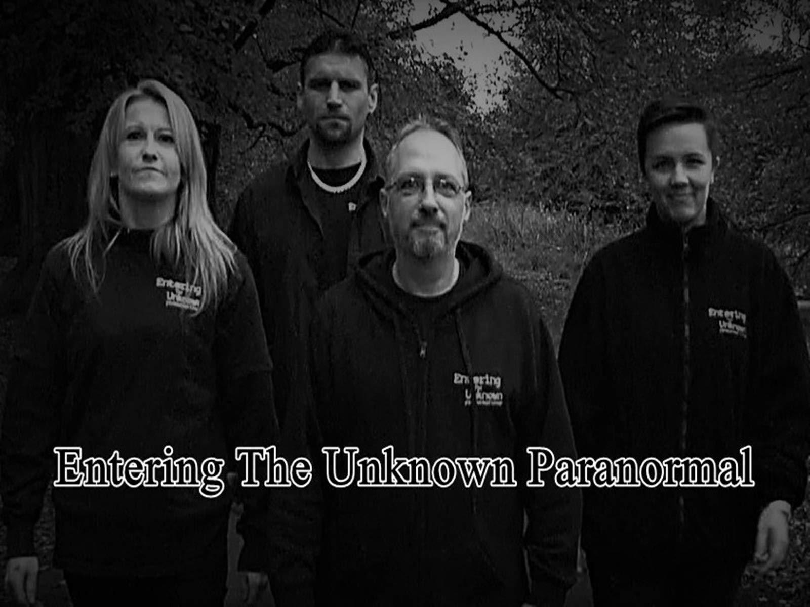 Entering The Unknown Paranormal on Amazon Prime Instant Video UK