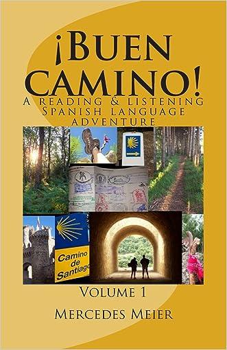 ¡Buen camino!: A reading & listening language adventure in Spanish (Reading books for mastery ) (Volume 1) (Spanish Edition)
