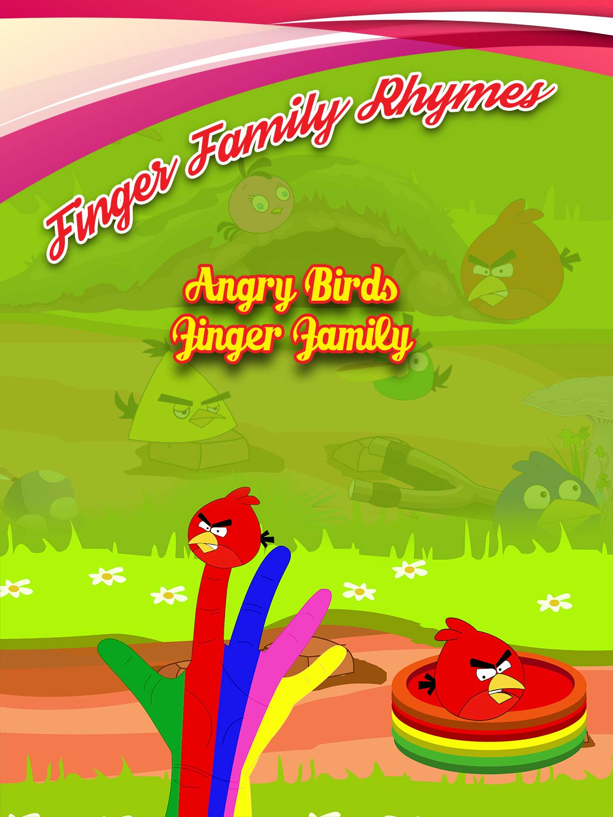 Finger Family Rhymes - Angry Birds Finger Family on Amazon Prime Video UK
