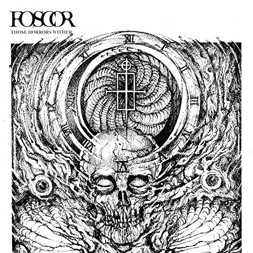 Those Horrors Wither by Foscor (2015-01-20)