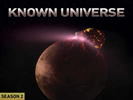 Known Universe Season 2
