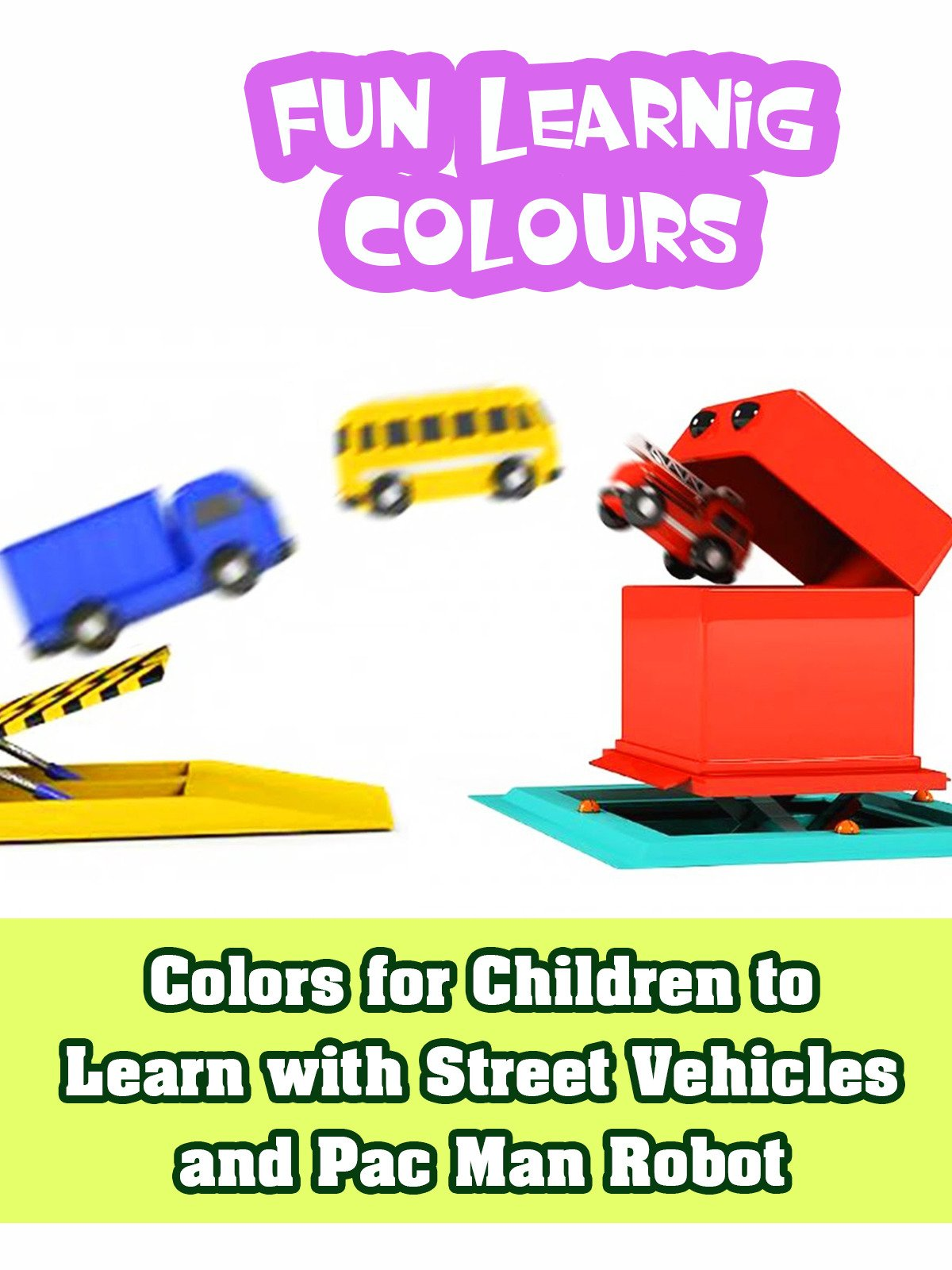 Colors for Children to Learn with Street Vehicles and Pac Man Robot