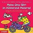 Meine Oma f�hrt im H�hnerstall Motorrad: Schr�ge Hits und verr�ckte Lieder f�r Kinder