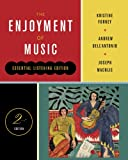 The Enjoyment of Music (Essential Listening Edition, Second Edition) (0393912558) by Forney, Kristine