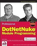 Professional DotNetNuke Module Programming