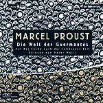 Die Welt der Guermantes (Auf der Suche nach der verlorenen Zeit 3)   Marcel Proust