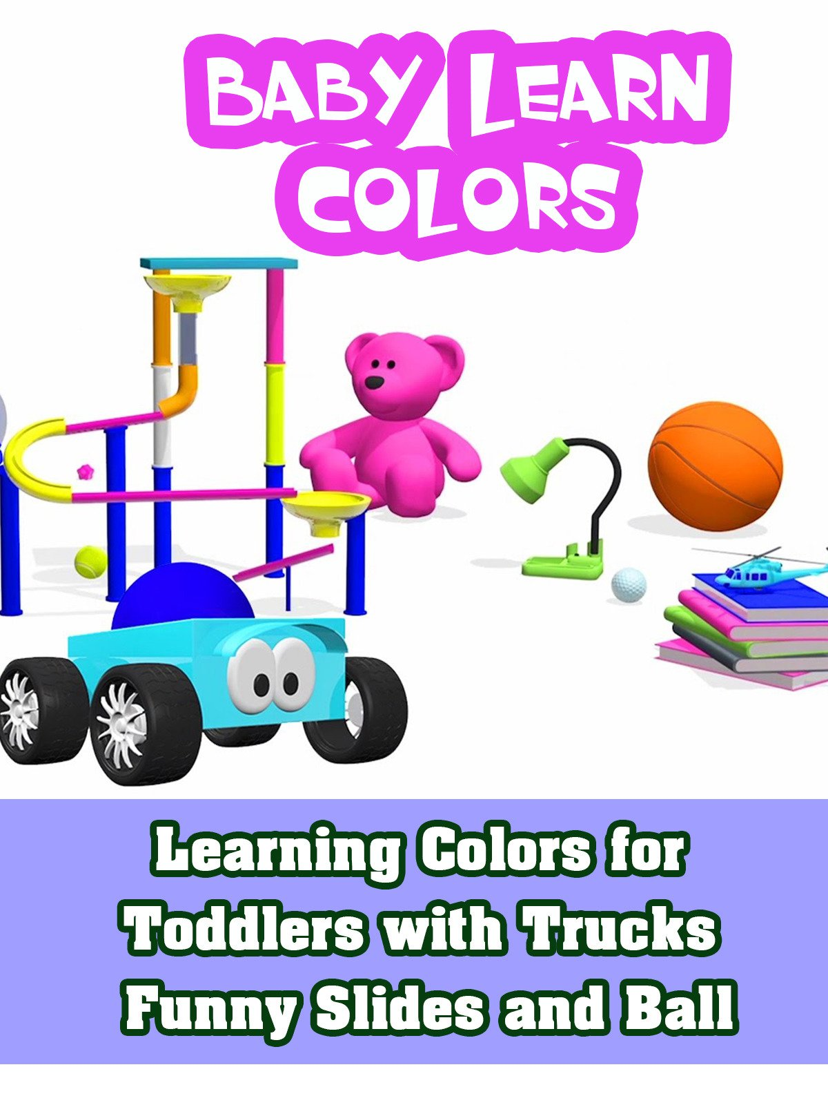 Learning Colors for Toddlers with Trucks Funny Slides and Ball on Amazon Prime Video UK