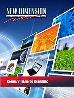 Rome: Village To Republic