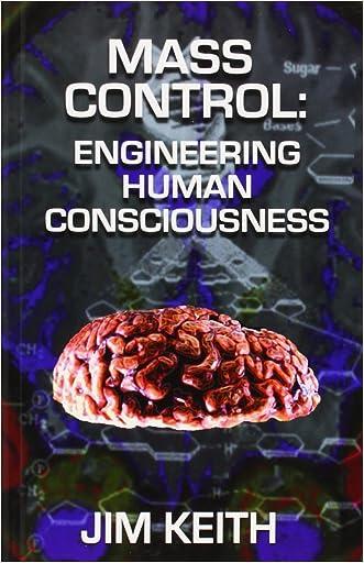 Mass Control: Engineering Human Consciousness