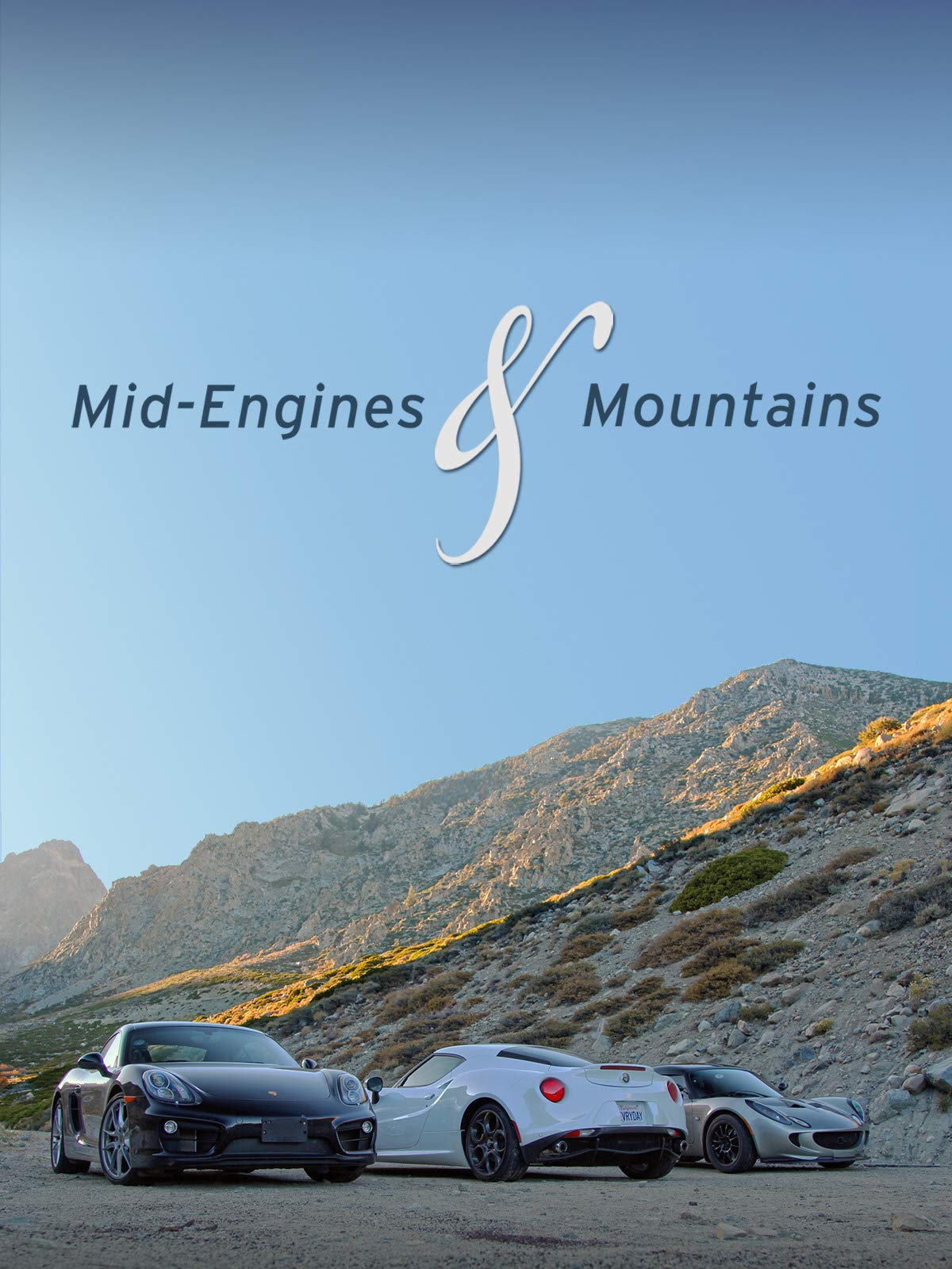 Mid-Engines & Mountains