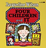 Jacqueline Wilson Four Children and it (BBC Audio)