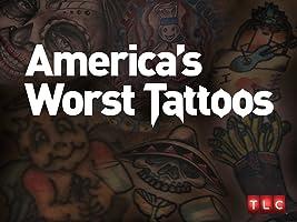 America's Worst Tattoos Season 1