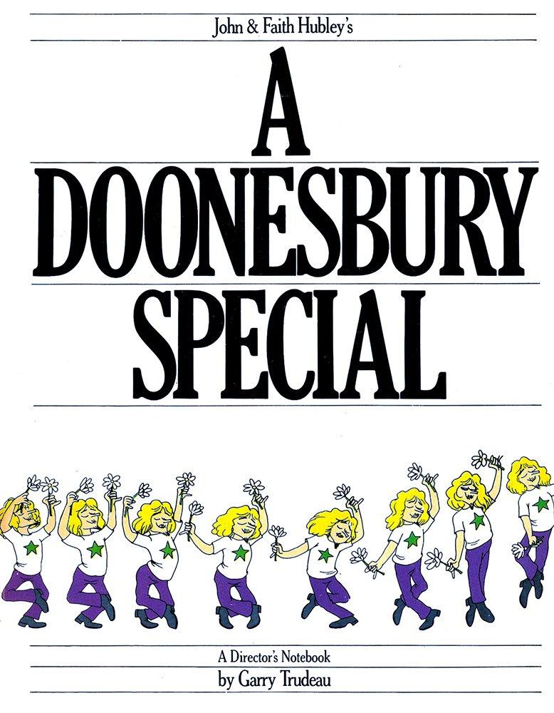 John & Faith Hubley's A Doonesbury special : a director's notebook, Trudeau, G. B.