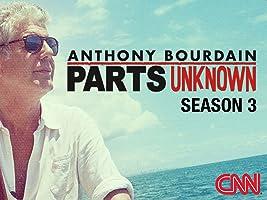 Anthony Bourdain: Parts Unknown Season 3