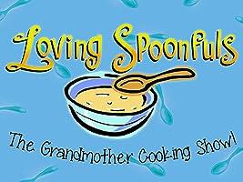 Loving Spoonfuls - Season 1