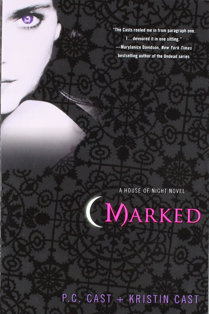 Second Time Around: Marked (House of Night #1) by P.C. and Kristin Cast