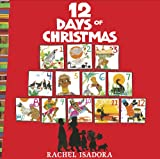 The 12 Days of Christmas (0399250735) by Isadora, Rachel