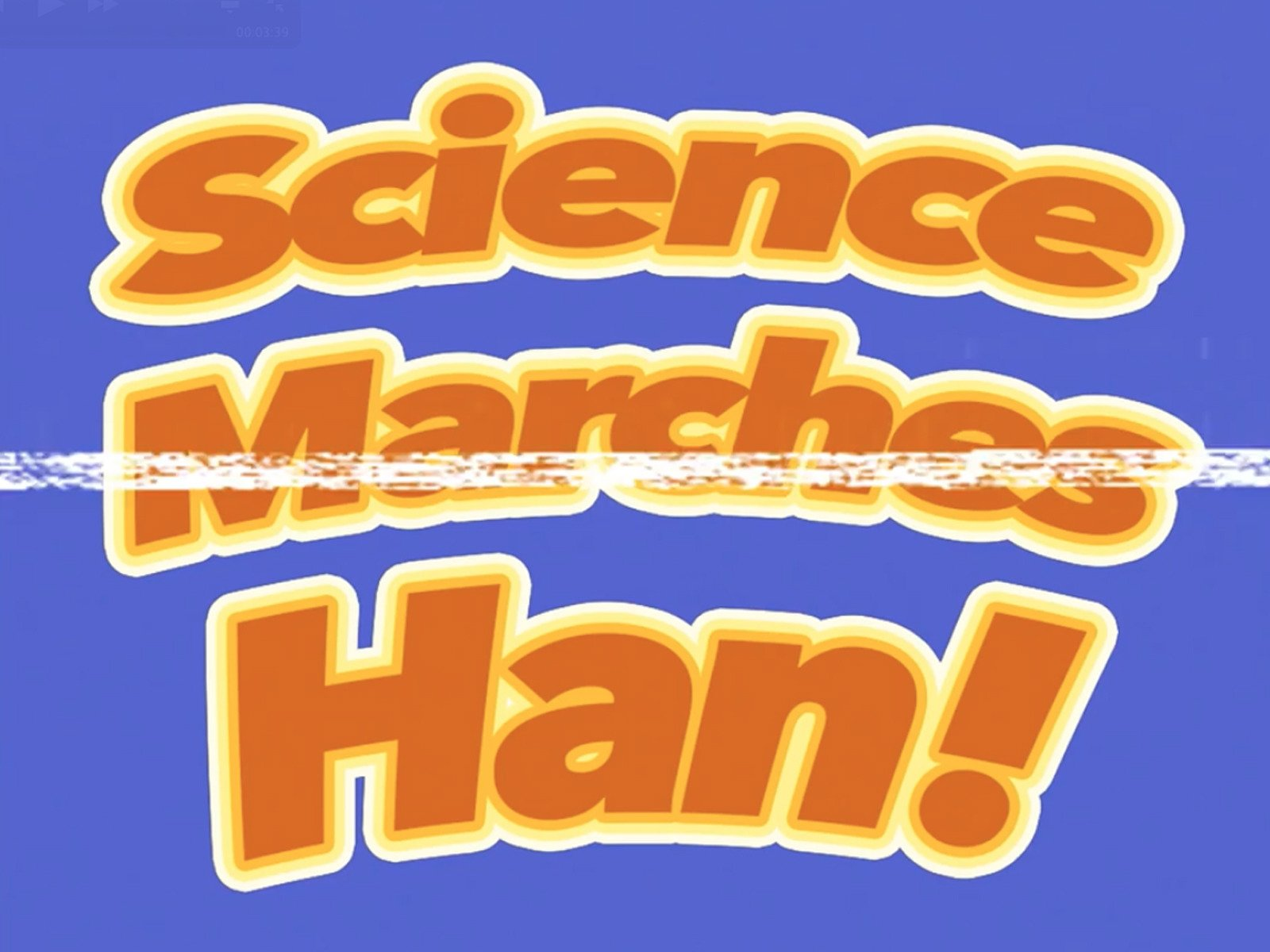 Science Marches Han - Season 1