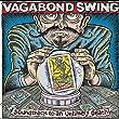 Vagabond Swing