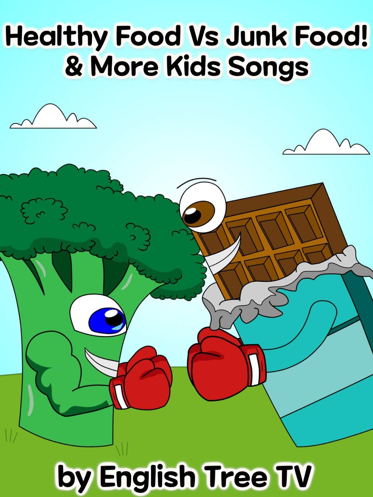 Healthy Food vs Junk Food! & More Kids Songs - by English Tree Tv